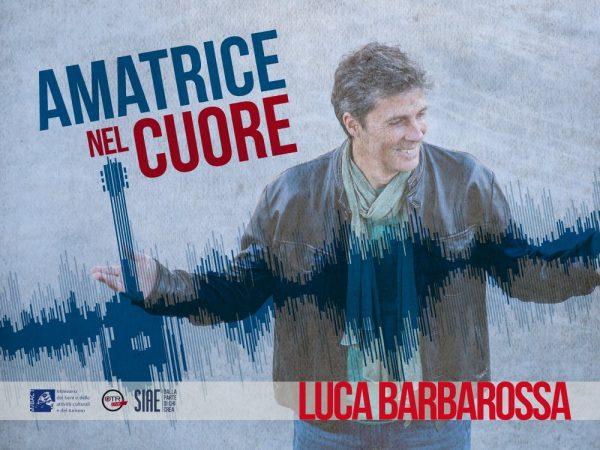 Amatrice-nel-cuore-Luca-Barbarossa-2017