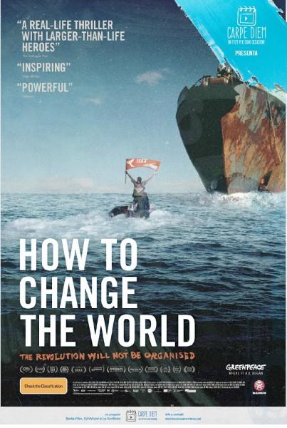 How-To-Change-The-World-Locandina-Poster-2016