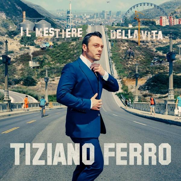 IL-MESTIERE-DELLA-VITA-TIZIANO-FERRO-cover-2016