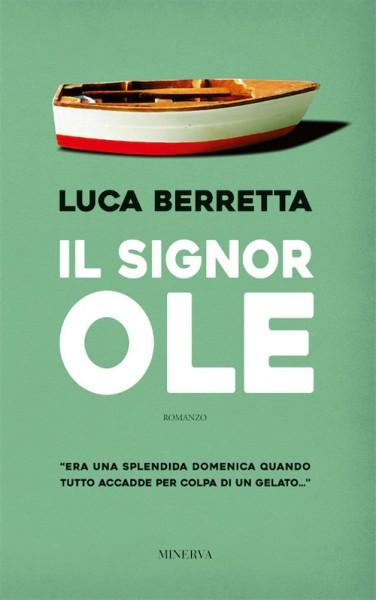 Il-Signor-Ole-Luca-Berretta-2017
