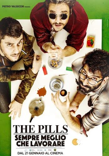 THE-PILLS-SEMPRE-MEGLIO-CHE-LAVORARE-poster-locandina-2015