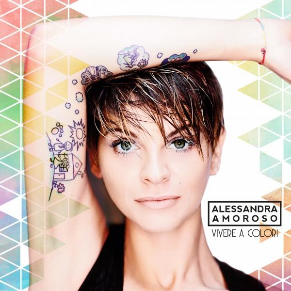 VIVERE-A-COLORI-ALESSANDRA-AMOROSO-cover-2016