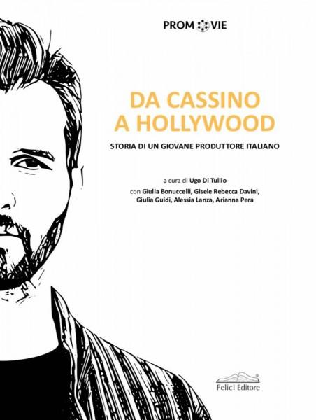 da-cassino-a-hollywood-andrea.iervolino-2017