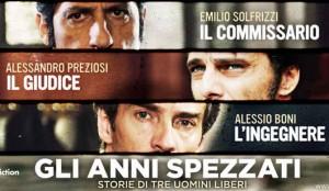 pp-gli-anni-spezzati-2014-albatross-film-Emilio-Solfrizzi-Alessandro-Preziosi-Alessio-Boni