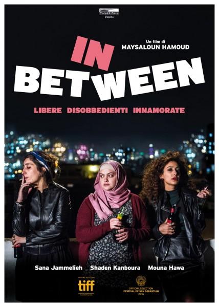 In-Between-Libere-Disobbedienti-Innamorate-poster-locandina-2017
